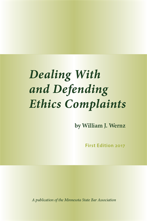 Dealing with and Defending Ethics Complaints
